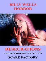 Desecrations