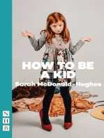 How To Be A Kid (NHB Modern Plays)