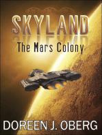Skyland: The Mars Colony