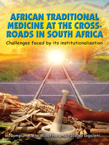 African Traditional Medicine at the Cross Roads in South Africa Challenges faced by its institutionalisation