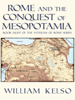 Rome and the Conquest of Mesopotamia (Book 8 of The Veteran of Rome Series)