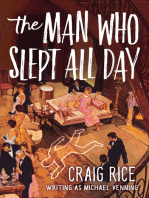 The Man Who Slept All Day