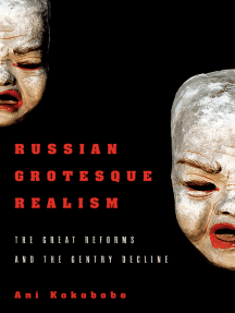 Russian Grotesque Realism: The Great Reforms and the Gentry Decline