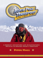 North Pole Tenderfoot