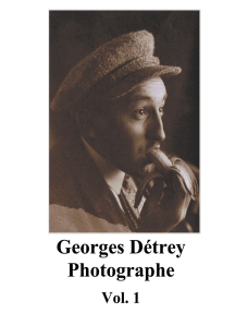 Georges Détrey, photographies, Vol. 1: Europe 1930-1950