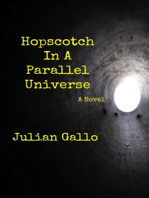 Hopscotch In A Parallel Universe