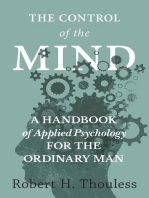 The Control of the Mind - A Handbook of Applied Psychology for the Ordinary man