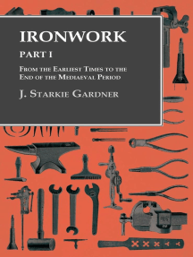 Ironwork - Part I - From the Earliest Times to the End of the Mediaeval Period