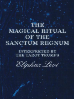 The Magical Ritual of the Sanctum Regnum - Interpreted by the Tarot Trumps