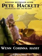 Wenn Corinna hasst (Western)
