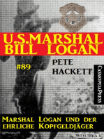 U.S. Marshal Bill Logan, Band 89