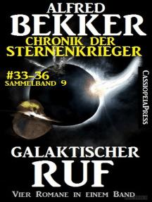 Galaktischer Ruf (Chronik der Sternenkrieger 33-36 - Sammelband 9)