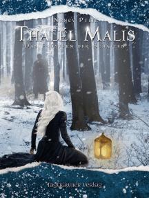 Thalél Malis: Das Flüstern der Schatten