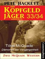 Der Kopfgeldjäger Folge 33/34 (Zwei McQuade Western)
