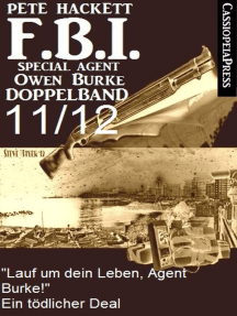 """FBI Special Agent Owen Burke Folge 11/12 - Doppelband: """"Lauf um dein Leben, Agent Burke!"""" / Ein tödlicher Deal"""