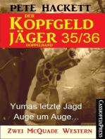Der Kopfgeldjäger Folge 35/36 (Zwei McQuade Western)