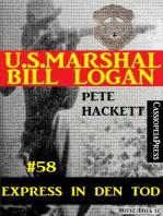 U.S. Marshal Bill Logan, Band 58