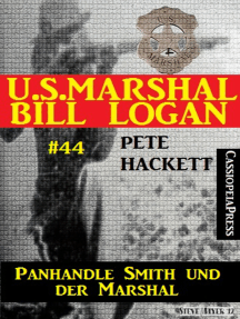 U.S. Marshal Bill Logan, Band 44: Panhandle Smith