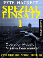 Spezialeinsatz Nr. 1 - Zwei Military Action Thriller