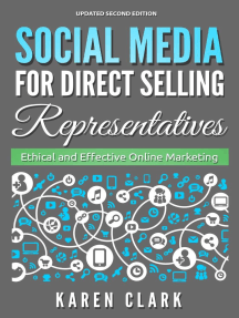 Social Media for Direct Selling Representatives: Ethical and Effective Online Marketing, 2018 Edition: Social Media for Direct Selling, #1