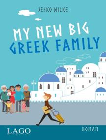 My New Big Greek Family