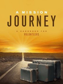 A Mission Journey: A Handbook for Volunteers