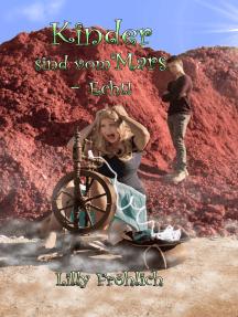 Kinder sind vom Mars - Echt!