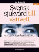 Svensk sjukvård till vanvett