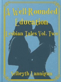 A Well-Rounded Education: Volume Two
