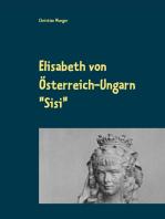 """Elisabeth von Österreich-Ungarn """"Sisi"""""""