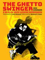The Ghetto Swinger: A Berlin Jazz-Legend Remembers