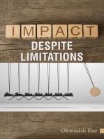 Impact Despite Limitations