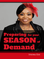 Preparing for Your Season of Demand