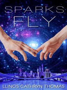 Sparks Fly: An F/F Space Romance