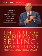 The Art Of Significant Selling, Marketing And Closing More Deals