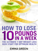How to Lose 10 Pounds in A Week