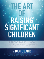 The Art of Raising Significant Children