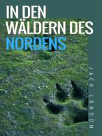 In den Wäldern des Nordens