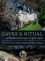 Caves and Ritual in Medieval Europe, AD 500-1500