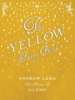 The Yellow Fairy Book - Illustrated by H. J. Ford