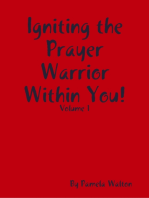 Igniting the Prayer Warrior Within You!