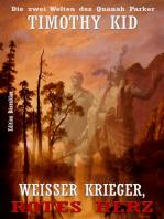 WEISSER KRIEGER, ROTES HERZ