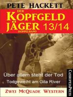 Der Kopfgeldjäger Folge 13/14 (Zwei McQuade Western)