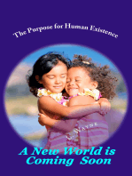 The Purpose for Human Existence