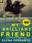 Book, My Brilliant Friend: Neapolitan Novels, Book One - Read book online for free with a free trial.