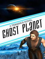 Ghost Planet (Terminus #2)