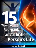 15 Tips to Reorganize an Arthritis Person's Life