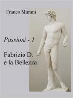 Fabrizio D. e la Bellezza