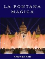 La fontana magica
