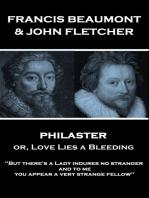 Philaster or, Love Lies a Bleeding
